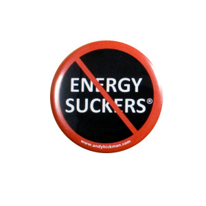 NO ENERGY SUCKERS Button-cropped copy